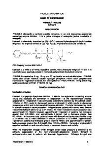 PRODUCT INFORMATION NAME OF THE MEDICINE. PRINIVIL TABLETS (lisinopril) DESCRIPTION