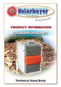 PRODUCT INFORMATION SOLARBAYER-BOILER. Technical Hand Book