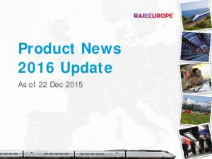 Product News 2016 Update. As of 22 Dec 2015