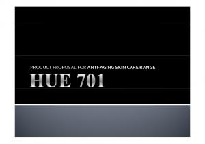 PRODUCT PROPOSAL FOR ANTI AGING SKIN CARE RANGE