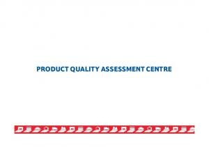 PRODUCT QUALITY ASSESSMENT CENTRE