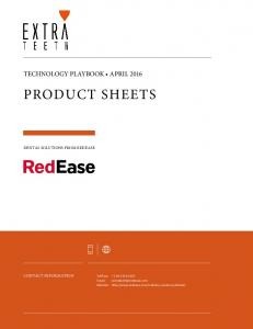 PRODUCT SHEETS TECHNOLOGY PLAYBOOK APRIL 2016 DENTAL SOLUTIONS FROM REDEASE