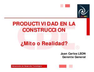 PRODUCTIVIDAD EN LA CONSTRUCCION. Mito Mito o Realidad?