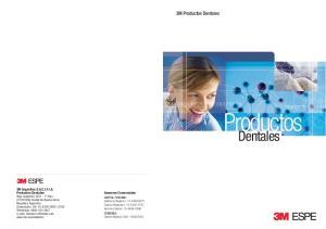 Productos Dentales. 3M Productos Dentales. 3M Argentina S.A.C.I.F.I.A