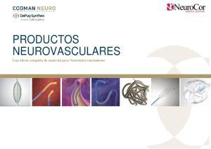 PRODUCTOS NEUROVASCULARES Una oferta completa de material para Neurointervencionismo