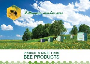 PRODUCTS MADE FROM BEE PRODUCTS