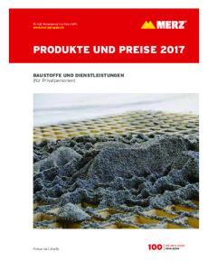 PRODUKTE UND PREISE 2017