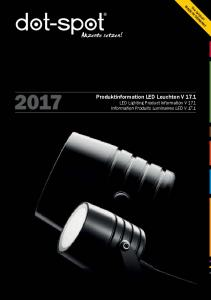 Produktinformation LED Leuchten V 17.1 LED Lighting Product Information V 17.1 Information Produits Luminaires LED V 17.1