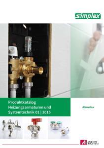 Produktkatalog Heizungsarmaturen und Systemtechnik Simplex