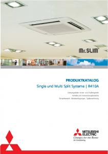 PRODUKTKATALOG Single und Multi Split Systeme R410A