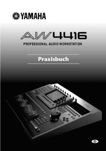 PROFESSIONAL AUDIO WORKSTATION. Praxisbuch