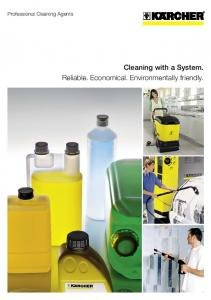 Professional Cleaning Agents. Cleaning with a System. Reliable. Economical. Environmentally friendly