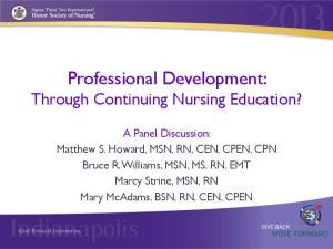 Professional Development: Through Continuing Nursing Education?