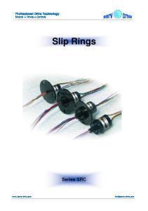 Professional Drive Technology Motors Drives Controls. Slip Rings. Series SRC