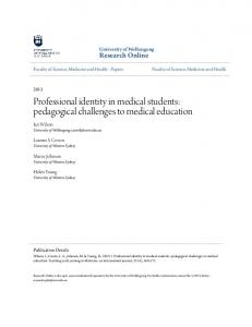 Professional identity in medical students: pedagogical challenges to medical education