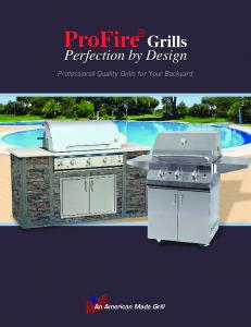 Professional Quality Grills for Your Backyard