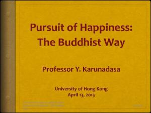 Professor Karunadasa s public lecture on Pursuit of Happiness: The Buddhist Way