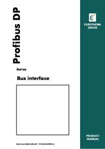Profibus DP. Bus interface. Series EUROTHERM DRIVES PRODUCT MANUAL. Product manual Model: Profibus DP E-V0801.doc
