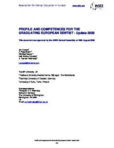 PROFILE AND COMPETENCES FOR THE GRADUATING EUROPEAN DENTIST - Update 2009