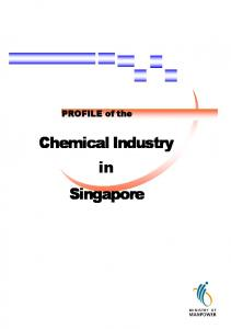 PROFILE of the. Chemical Industry in Singapore
