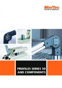 Profiles series 30 and components