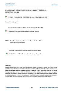 PROGNOSTIC FACTORS IN MALIGNANT PLEURAL MESOTHELIOMA