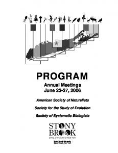 PROGRAM. Annual Meetings June 23-27, American Society of Naturalists. Society for the Study of Evolution. Society of Systematic Biologists