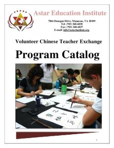 Program Catalog. Astar Education Institute. Volunteer Chinese Teacher Exchange