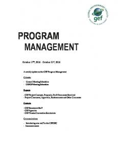 PROGRAM MANAGEMENT. A weekly update on the GEF Program Management