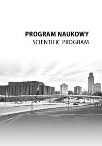 PROGRAM NAUKOWY SCIENTIFIC PROGRAM PROGRAM NAUKOWY SCIENTIFIC PROGRAM