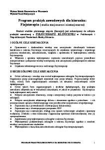 Program praktyk zawodowych dla kierunku: Fizjoterapia ( studia stacjonarne i niestacjonarne)