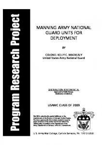 Program Research Project MANNING ARMY NATIONAL GUARD UNITS FOR DEPLOYMENT USAWC CLASS OF 2009