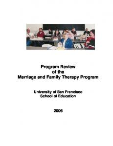 Program Review of the Marriage and Family Therapy Program. University of San Francisco School of Education