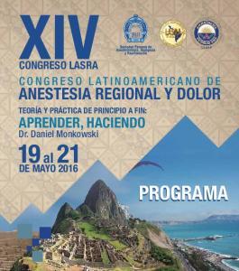 PROGRAMA ANESTESIA REGIONAL Y DOLOR APRENDER, HACIENDO CONGRESO LATINOAMERICANO DE CONGRESO LASRA DE MAYO Dr