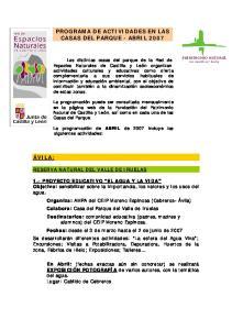 PROGRAMA DE ACTIVIDADES EN LAS CASAS DEL PARQUE - ABRIL 2007