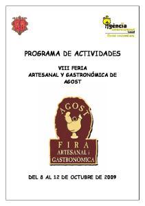 PROGRAMA DE ACTIVIDADES VIII FERIA ARTESANAL Y GASTRONÓMICA DE AGOST
