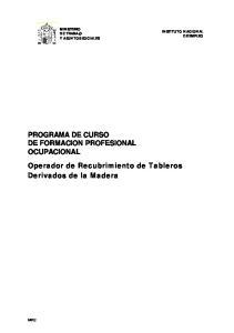 PROGRAMA DE CURSO DE FORMACION PROFESIONAL OCUPACIONAL Operador de Recubrimiento de Tableros Derivados de la Madera