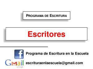 PROGRAMA DE ESCRITURA. Escritores. Programa de Escritura en la Escuela