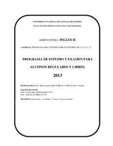 PROGRAMA DE ESTUDIO Y EXAMEN PARA ALUMNOS REGULARES Y LIBRES: