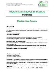 PROGRAMA de GRUPOS de TRABAJO Ponencias. Martes 18 de Agosto