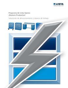 Programa de Lista Xpress Nuevos Productos! Soluciones de almacenamiento y espacio de trabajo