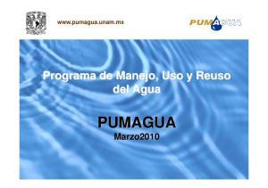 Programa de Manejo, Uso y Reuso del Agua PUMAGUA Marzo2010