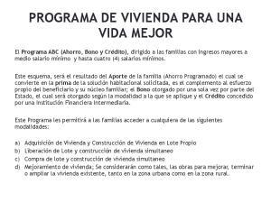 PROGRAMA DE VIVIENDA PARA UNA VIDA MEJOR