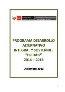 PROGRAMA DESARROLLO ALTERNATIVO INTEGRAL Y SOSTENIBLE PIRDAIS