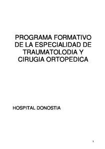 PROGRAMA FORMATIVO DE LA ESPECIALIDAD DE TRAUMATOLODIA Y CIRUGIA ORTOPEDICA