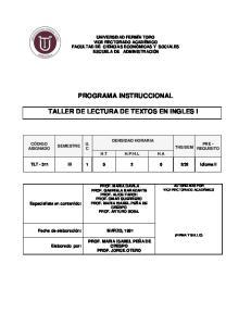 PROGRAMA INSTRUCCIONAL TALLER DE LECTURA DE TEXTOS EN INGLES I