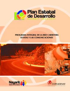 PROGRAMA INTEGRAL DE LA RED CARRETERA ESTATAL Y LAS COMUNICACIONES