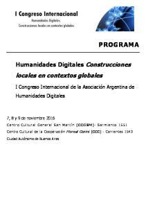 PROGRAMA. locales en contextos globales. Humanidades Digitales Construcciones