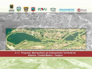 Programa Metropolitano de Ordenamiento Territorial de Altamira - Ciudad Madero - Tampico