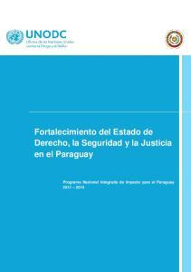 Programa Nacional. Fortalecimiento del Estado de Derecho, la Seguridad y la Justicia en el Paraguay
